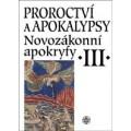 Novozákonní apokryfy III / Proroctví a apokalypsy