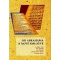 Od Abraháma k nové smlouvě