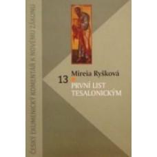 První list Tesalonickým (ČEK 13)