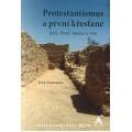 Protestantismus a první křesťané