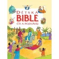 Dětská Bible - čti a poznávej