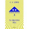 Ta obludná síla (Kosmická trilogie 3) 2. vydání