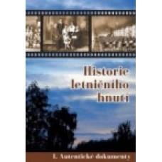 Historie letničního hnutí I. Autentické dokumenty