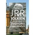 J. R. R. Tolkien - Životopis Pána příběhů