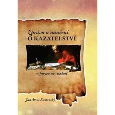 Zpráva a naučení o kazatelství (v jazyce 21. století)