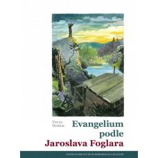 Evangelium podle Jaroslava Foglara