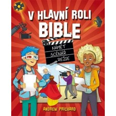V hlavní roli Bible